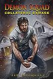 Collateral Damage (Demon Squad Book 8)