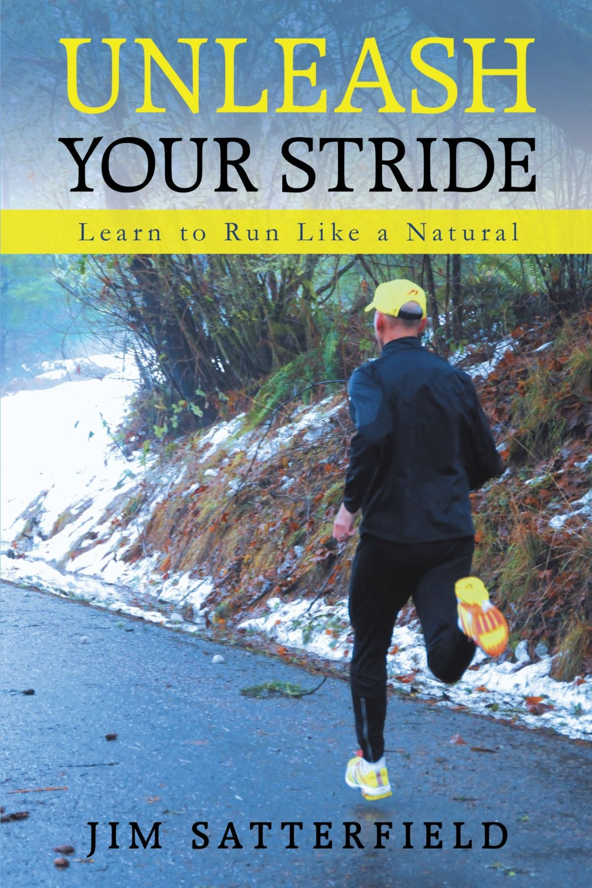 Download Unleash Your Stride: Learn to Run Like a Natural pdf epub