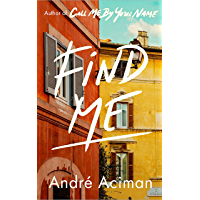Find Me: A TOP TEN SUNDAY TIMES BESTSELLER (English Edition)