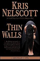 Thin Walls: A Smokey Dalton Novel Kindle Edition