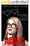 The Duality Principle (The Portland Rebels Book 1)
