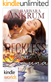 Laguna Beach: Reckless In Laguna (Kindle Worlds Novella)