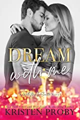 Dream With Me (With Me In Seattle Book 13) Kindle Edition