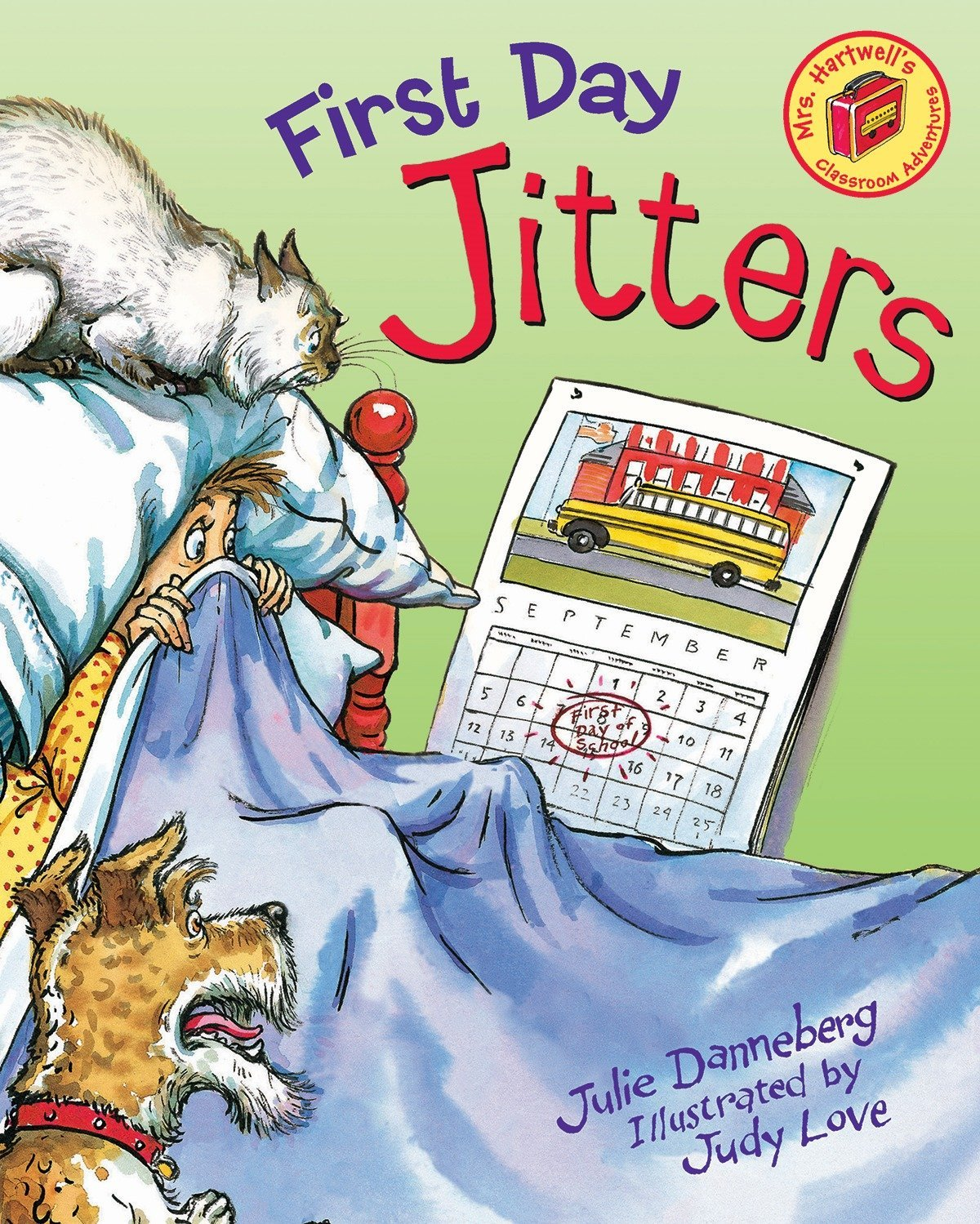 First Day Jitters (Mrs  Hartwell's Classroom Adventures