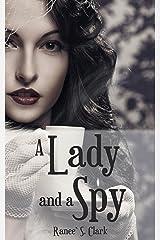 A Lady and a Spy Kindle Edition