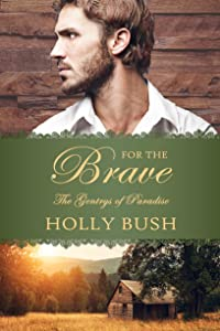 For the Brave (The Gentrys of Paradise Book 2)