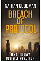 Breach of Protocol: A Thriller (The Special Agent Jana Baker Spy-Thriller Series Book 4) Kindle Edition