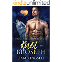 Knot The Broseph (Howling Hills Heat Book 1)