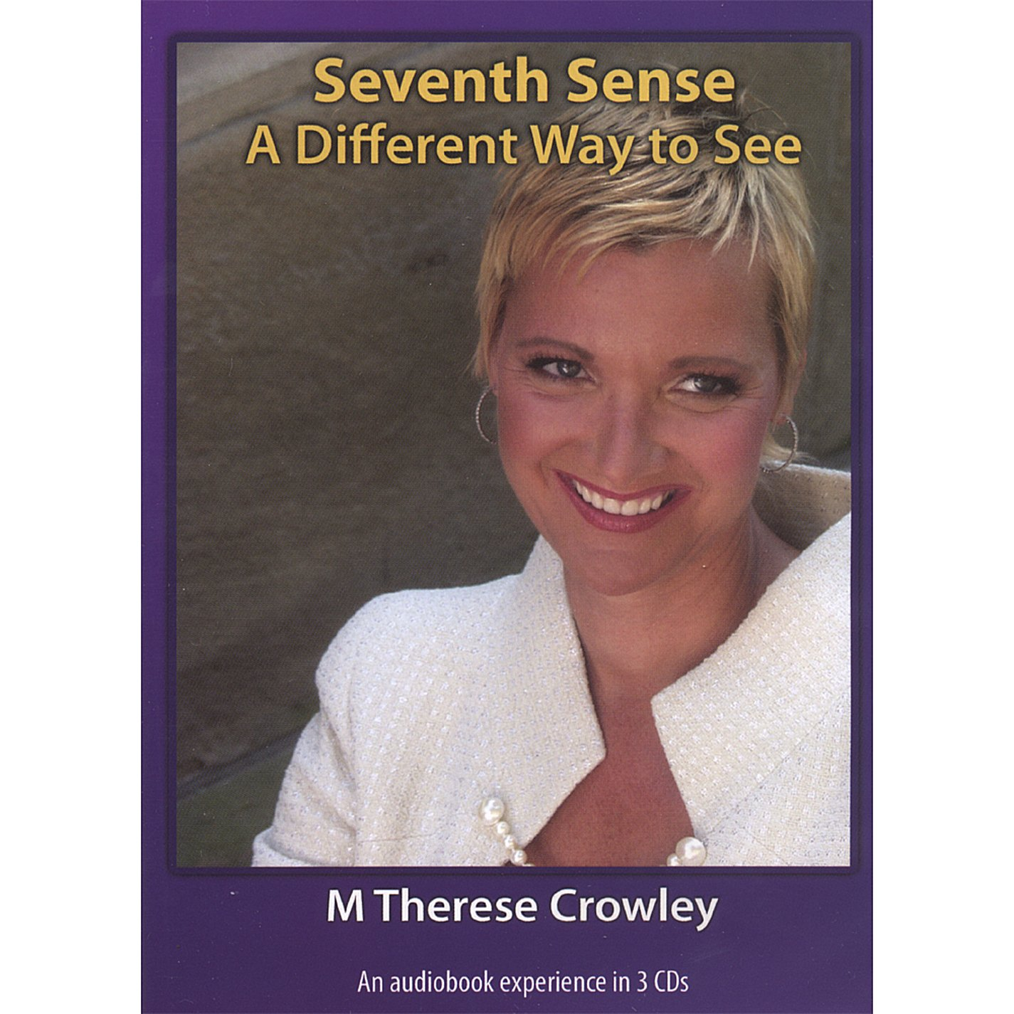 M  Therese Crowley - Seventh Sense: A Different Way to See - Amazon