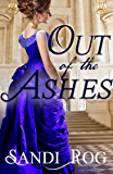 Out of the Ashes (The Chicago Fire Series Book 1)