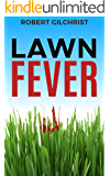 Lawn Fever