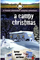 A Campy Christmas: A Frannie Shoemaker Camping Adventure (The Frannie Shoemaker Campground Mysteries Book 6) Kindle Edition
