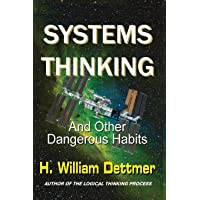 Systems Thinking - And Other Dangerous Habits