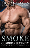Smoke (Guardian Security Shadow World Book 6)