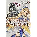 Goblin Slayer, Vol. 10 (light novel) (Goblin Slayer (Light Novel), 10)