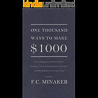 One Thousand Ways to Make $1000 (English Edition)