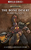 The Bone Desert (Novella series 1 Book 9)
