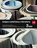 Lengua castellana y literatura. 3 ESO. Savia - 9788467576207