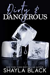 Dirty & Dangerous Kindle Edition