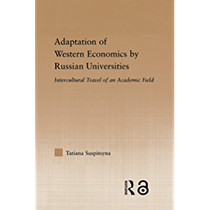 Adaptation of Western Economics by Russian Universities: Intercultural Travel of an Academic Field