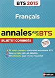 Annales ABC du BTS 2015 Français