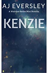 Kenzie: A Watcher Series Mini Novella (The Watcher Series)