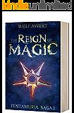The Reign of Magic: High Fantasy Books (Pentamura series Book 1) (English Edition)
