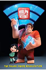 Ralph Breaks the Internet: The Deluxe Junior Novelization (Disney Wreck-It Ralph 2) Hardcover