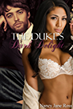The Duke's Dark Delight (English Edition)