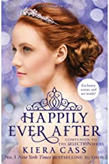 Happily Ever After (The Selection series) Kindle Edition