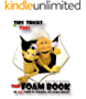 The Foam Book: An Easy Guide to Building Polyfoam Puppets