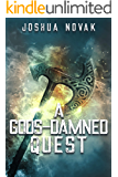 A GODS-DAMNED QUEST