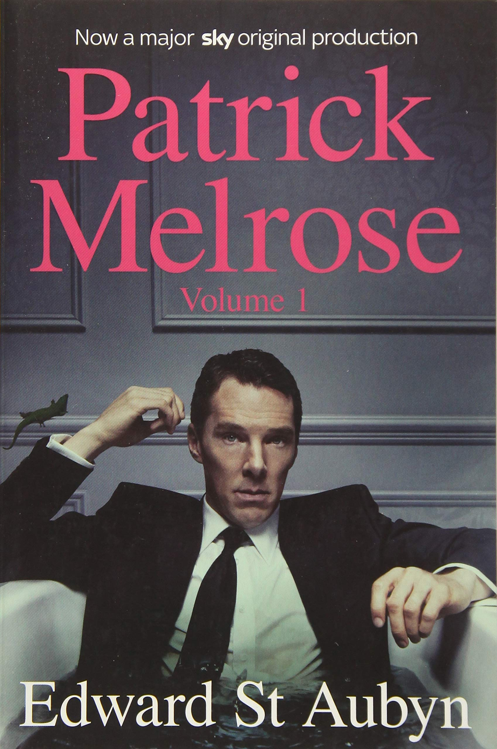Patrick Melrose Volume 1 Never Mind Bad News And Some Hope