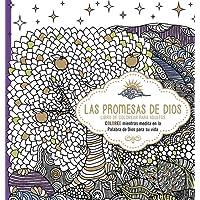 Las promesas de Dios: Libro de colorear para adultos. Coloree mientras medita en la Palabra de Dios para su vida (Spanish Edition)