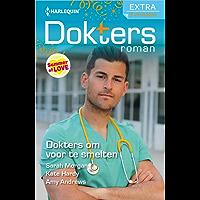 Dokters om voor te smelten (Doktersroman Extra Book 124)