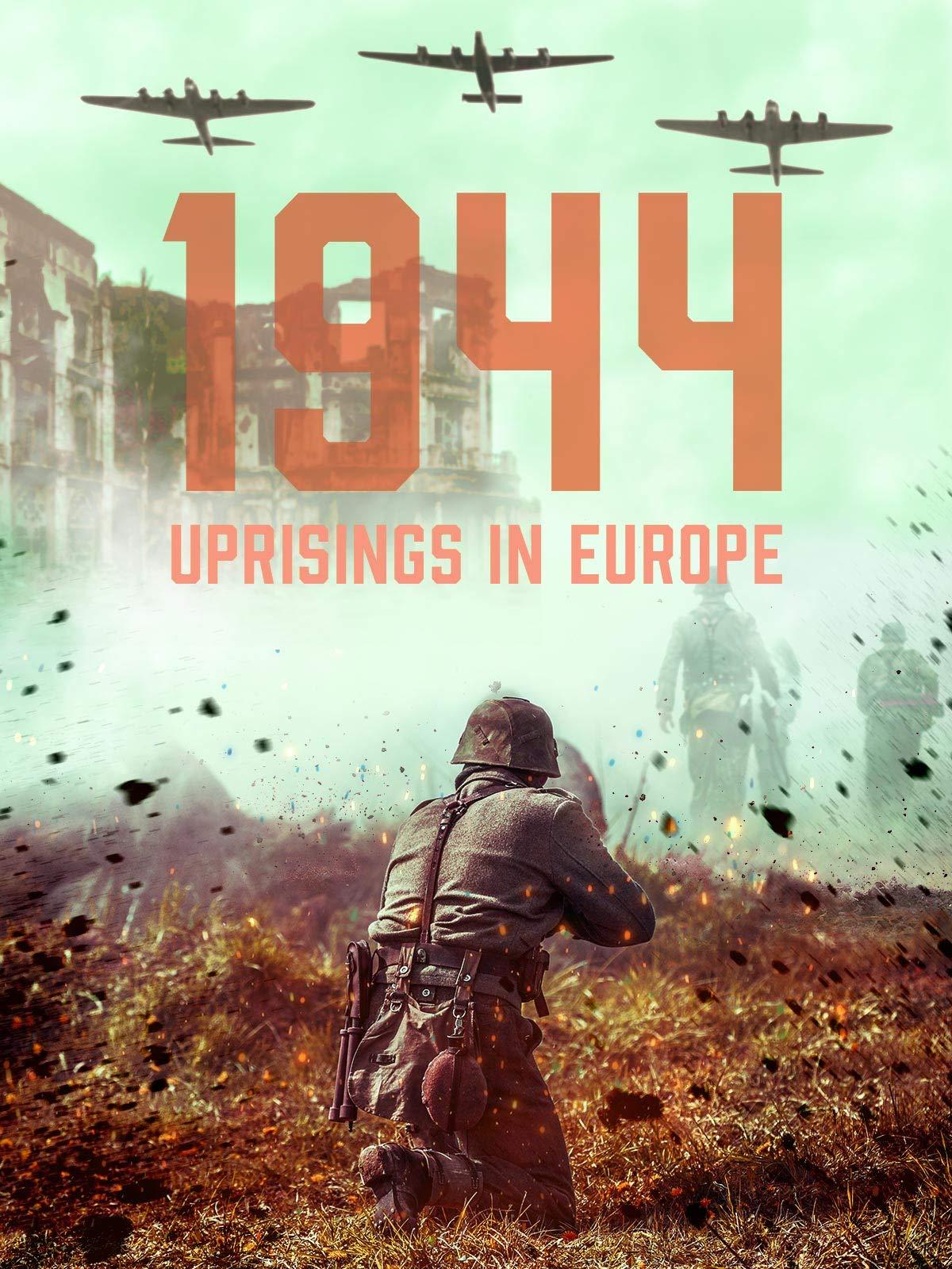 1944 Uprisings in Europe