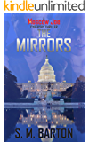 The Mirrors: A Moscow Joe Cyberspy Thriller