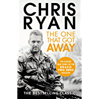 The One That Got Away: The legendary true story of an SAS man alone behind enemy lines