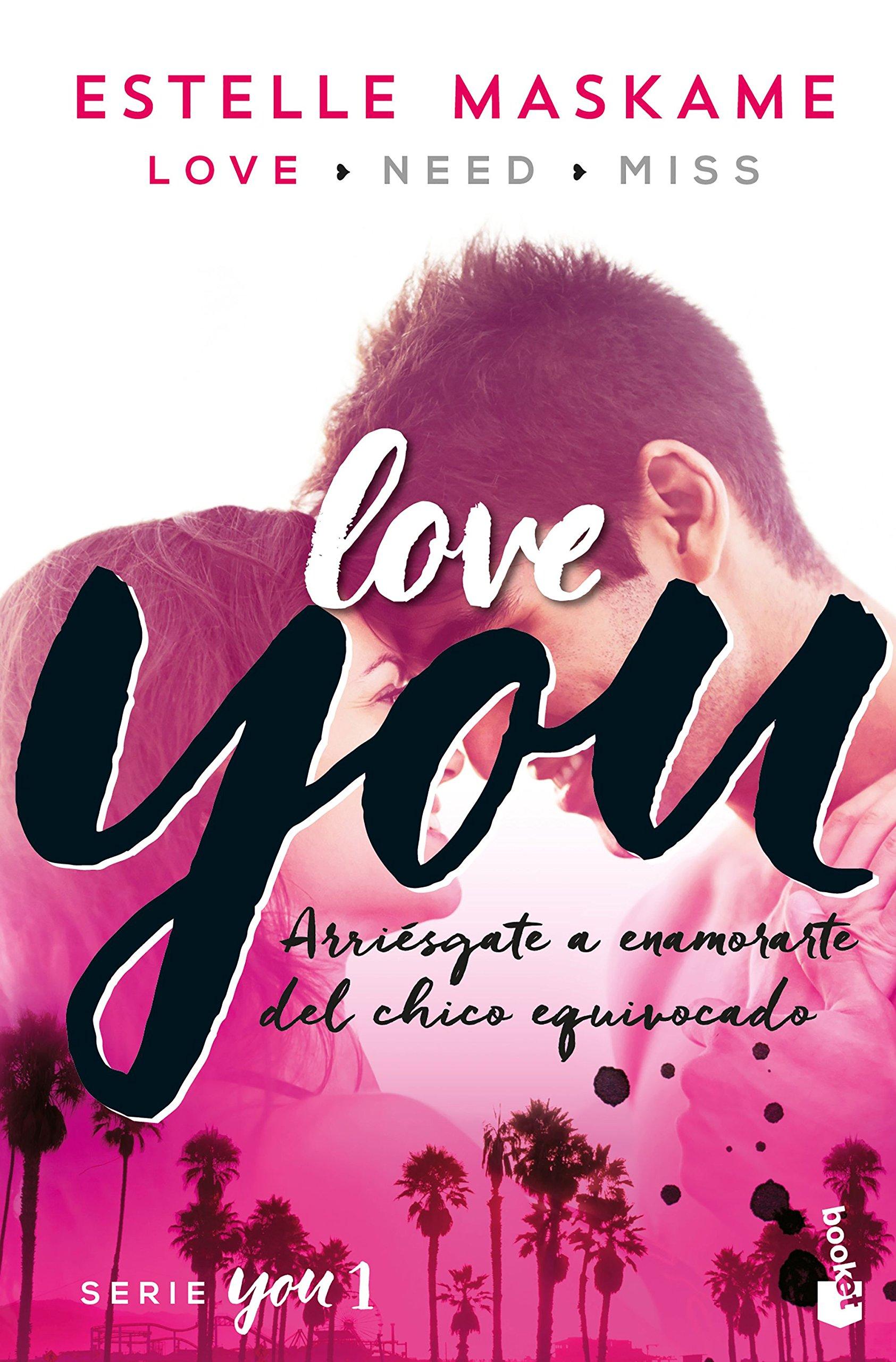 You 1. Love You (Bestseller): Amazon.es: Estelle Maskame, Silvia Cuevas Morales: Libros