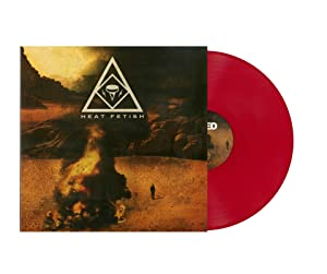Heat Fetish (Limited Edition Red Colored Vinyl)