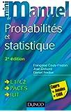 Mini Manuel de Probabilités et statistique - 2ed - Cours + Annales + Exos