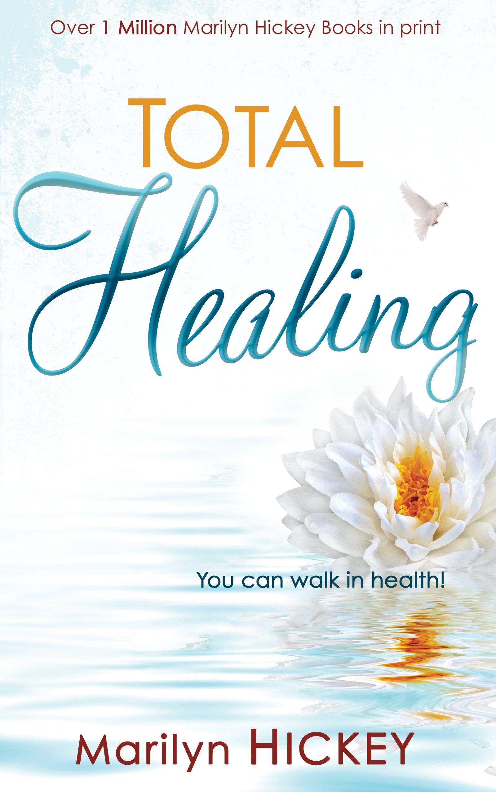 Total Healing  (Part 1)