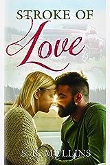Stroke of Love Perfect Paperback