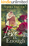 Love Is Enough (The Sisters of Rosefield Series Book 1) (English Edition)