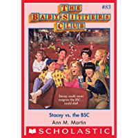 The Baby-Sitters Club #83: Stacey vs. the BSC (Baby-sitters Club (1986-1999))