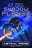 Shadow Planet: Mission 1 (Black Ocean: Astral Prime)