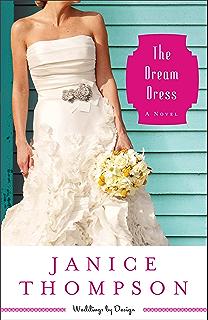 the dream dress weddings by design book 3 a novel