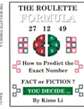 The Roulette Formula: How to Predict the Exact Number