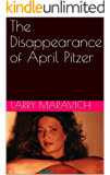 The Disappearance of April Pitzer