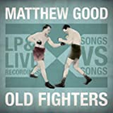Old Fighters (Digipak)